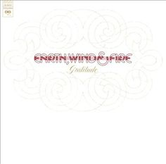 Funk-Disco-Soul-Groove-Rap: 1975 - Earth, Wind & Fire-Gratitude