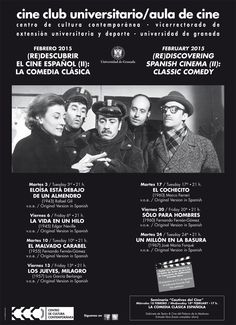 (RE)DESCUBRIR EL CINE ESPAÑOL (II): LA COMEDIA CLÁSICA. FEBRERO 2015 #CineEspañol #ComediaClasica #CineClubUGR