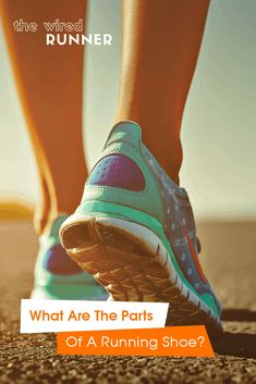 Shoe Anatomy - What Are The Parts Of A Running Shoe?
