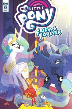 An overview of all My Little Pony Friends Forever Issue # 38 Comic Covers with images and all info. Princesa Celestia, Celestia And Luna, Rainbow Dash, Fluttershy, Imagenes My Little Pony, My Little Pony Comic, Some Beautiful Pictures, Random Pictures, Mlp Comics