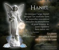 La Pierre de Lune est le cristal pour invoquer l'aide et la protection de l'ange Haniel L'ange Haniel ou ange Aniel, nous permet de nous mettre en harmonie avec les éléments, la magie divine et les cycles de la lune.