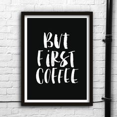But First Coffee - Watercolor Typography Print Art Print Typography Quotes, Typography Prints, Typography Poster, Coffee Typography, Art Quotes, Art Mural, Inspirational Words Of Wisdom, Inspirational Posters, Frases