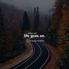 After all, life goes on. —via http://ift.tt/2eY7hg4