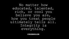 How do you treat people? Tell me how your integrity is? To me... It's my everything. #TeamRealTalk #NoLie