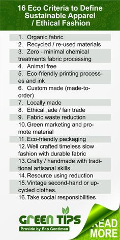 ♂ 16 Eco Criteria to Define Sustainable Apparel / Ethical Fashion. http://www.pinterest.com/noreenmcguire/ethical-fashion/