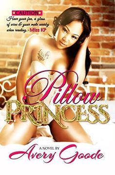 Pillow Princess by Avery Goode, http://www.amazon.com/dp/B00MVY59CC/ref=cm_sw_r_pi_dp_gGTQub0N1VTPZ