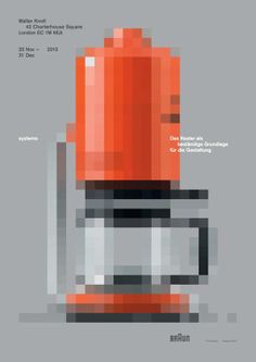 #Lundgren+Lindqvist for systems #poster #braun #exibition #braunexibition #posterlondon #exibitionlondon #graphicdesign