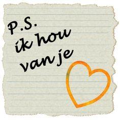 lieve liefdes plaatjes: P.S.: Ik hou van je