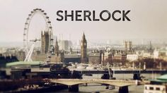 """A view of the London skyline, with the word """"Sherlock"""" in black letters"""