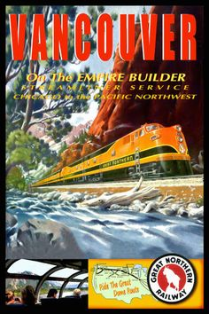 """Great Northern RR Empire Builder 20""""x 30"""" Vancouver Train Poster Art Print 054M 