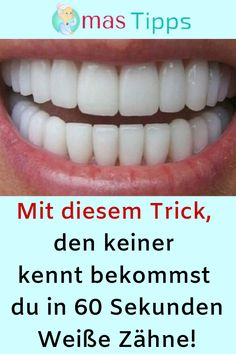 With this trick that nobody knows, you get in 60 seconds .- Mit diesem Trick, den keiner kennt bekommst du in 60 Sekunden Weiße Zähne! With this trick that nobody knows, you get white teeth in 60 seconds! Teeth Whitening Procedure, Reverse Cavities, Beauty Hacks Eyelashes, Get Whiter Teeth, Root Canal Treatment, No Foundation Makeup, White Teeth, Oral Hygiene, Oral Health