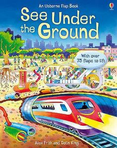 FRITH, A. :   See under the ground.     -: Usborne Publishing Ltd, 2007