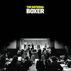 Mistaken For Strangers by The National on Boxer