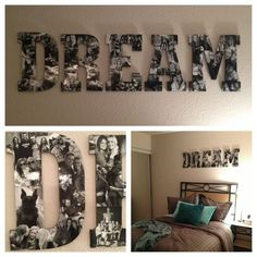 EASY ROOM DECORATION!! #diy #roomdecor #dormroom It was so easy to make these letters! Just choose the word you want to do (a name would also work!) and buy cheap wooden letters. It took about 7-10 pics to cover each letter. I chose to do all black and white pics, it's gives it a neater look! Once all the pics are collages on the letters, add 2 coats of modpodge and voila, you're done! So cute and easy for any room!
