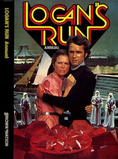 space1970: LOGAN'S RUN (1977) UK TV Show Tie-Ins