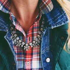i love the statement necklace over the plaid! --- http://howtochic.blogspot.it/2013/11/plaid-shirt-and-statement-necklace.html