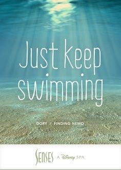 """Just keep swimming.""   #SensesSpa #Nemo #Dory"