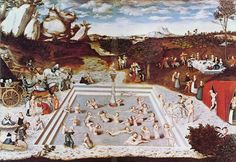 Cranach, the Fountain of Youth: Women enter old and infirm, and emerge young and beautiful
