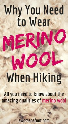 Do you know about all the amazing qualities of merino wool clothing? Read to find out why you need to wear merino when hiking! awomanafoot.com