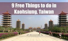 9 Free things to do in Kaohsiung, Taiwan - www.drinkingondimes.com