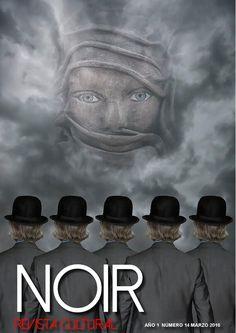 Noir, Revista Cultural https://issuu.com/noirrevistacultural/docs/marzo16