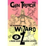 Chin Testicle Saga: The Wonderful Wizard of Oz (Kindle Edition)By L. Frank Baum