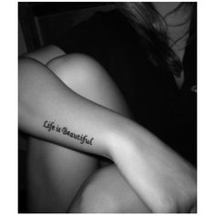 Life Is Beautiful Tattoo Pictures at Checkoutmyink.com found on Polyvore