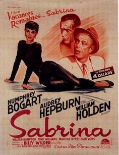 "Audrey Hepburn. ""Sabrina"" poster (1954). Would love this for our place."