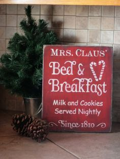 mrs claus bed and breakfast shabby christmas primitive wood sign