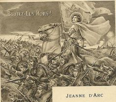 Jeanne D'Arc Boutez-Les Hors! Joan of Arc on Horseback with Army Vintage Postcard with Poem 1915 Image By Andre Robert Verse Martial Teneo