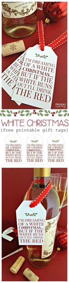 Frugal Coupon Living's White Christmas FREE Beverage Printable Tag. Great for a holiday housewarming or hostess gift idea. #christmas #christmasprintable #printable #winetag #freebie