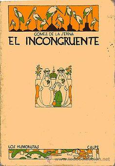 El incongruente, de Ramón Gómez de la Serna