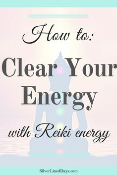 How to Do an Energetic Cleanse with Reiki - Silver Lined Days Holistic Care, Holistic Nutrition, Holistic Healing, Natural Healing, Chakra Meditation, Chakra Healing, Crystal Healing, Guided Meditation, Was Ist Reiki
