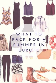 What to pack for a summer in Europe