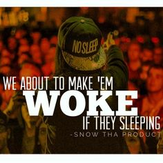 Snow Tha Product Tech N9ne, Strange Music, Rapper Quotes, Rap Music, Like A Boss, Me Quotes, Qoutes, My Favorite Music, Real Talk