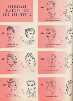 Important (1940s) hairstyle do's and don'ts for different face shapes. #vintage #1940s #hair #hairstyles