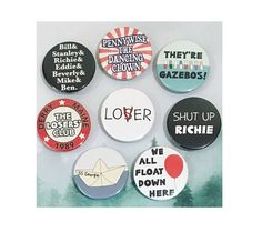 Hand-made metal pin-back badges & Magnets Size: 38mm Please specify which badge you would like in the drop down menu. You can choose from: - Bill&Stanley&Richie&Eddie&Beverly&Mike&Ben. - LoVer - SS Georgie - The Losers Club - Pennywise the dancing clown - Theyre Gazebos! - We All