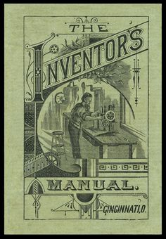 American Patent Agency / The Inventor's Manual   Sheaff : ephemera -- booklet cover 1879