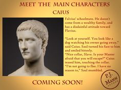 Introducing the main characters of the soon-to-be-released historical fiction novel. Historical Fiction Novels, You Look Like, Ancient Rome, Bookstagram, Book Lovers, Writer, Characters, History, Sayings