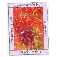 Art Activity: fall leaves from The Mailbox (R)  Paint fall colors with water colors.  Let it dry.  Use leaf shaped cookie cutters to make leaf prints with gold metallic paint.