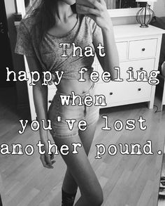 That happy feeling when you've lost another pound.