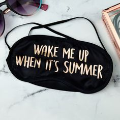 A funny eye mask for anyone who just can't wait for summer. In plain black with 'Wake me Up When It's Summer' in a stylish gold foil. Super soft and comfortable to sleep in, whether tucked up in bed. Cute Sleep Mask, Gifts For Him, Great Gifts, Hen Party Gifts, Summer Eyes, Paper Plane, Plain Black, Wake Me Up, Mask Making