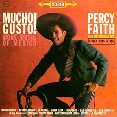 Percy Faith album: Mucho Gusto (More Music of Mexico)
