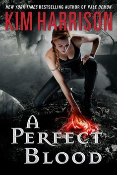 A Perfect Blood, book ten in the Hollows series by Kim Harrison