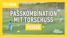 Fussballtraining: Passkombination mit Torschuss - Passen - Technik