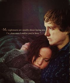 """""""My nightmares are usually about losing you. I'm okay once I realize you're here."""" ― Peeta, The Hunger Games: #CatchingFire #love #quotes (scheduled via http://www.tailwindapp.com?utm_source=pinterest&utm_medium=twpin&utm_content=post3390013&utm_campaign=scheduler_attribution)"""