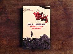 """""""Ve lo dico subito così chi vuol continuare continua, gli altri ciao. Io amo Joe Lansdale"""". Giacomo Faramelli su """"Honky Tonk Samurai"""", pubblicato da @einaudieditore #Libri #JoeLansdale"""
