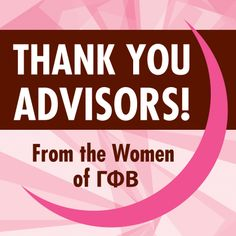 Let's give one final thanks to our advisors! We truly appreciate all that you do for our Sorority! #TYAdvisors #GammaPhiBeta