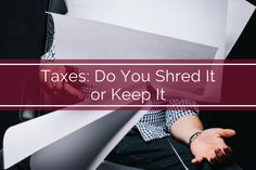 Now that Tax season is over, do you shred it or keep it? #BankofWlaterboro