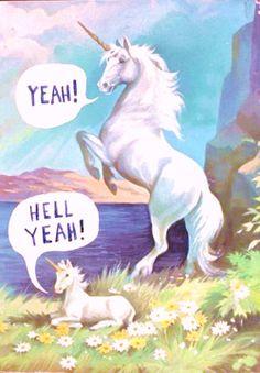Because apparently I find unicorns saying hell yeah amusing. Illustration Arte, Illustrations, Unicorn Illustration, Unicorns, Doug Funnie, Creepy, Last Unicorn, Unicorn Art, Unicorn Humor